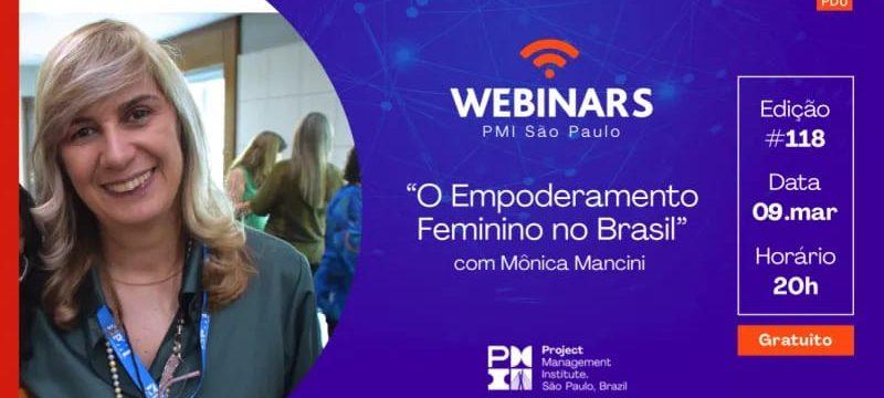 Webinar PMI São Paulo – 09/03/2020 – Empoderamento feminino no Brasil